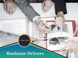 Business Drivers Powerpoint Presentation Slides
