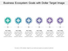 Business Ecosystem Goals With Dollar Target Image