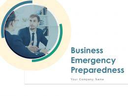 Business Emergency Preparedness Powerpoint Presentation Slides