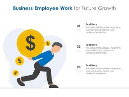 Business Employee Work For Future Growth