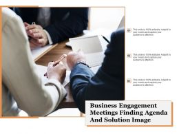 Business Engagement Meetings Finding Agenda And Solution Image
