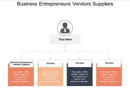 Business Entrepreneurs Vendors Suppliers Ppt Powerpoint Presentation File Guidelines Cpb