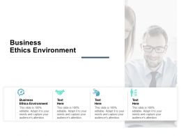 Business Ethics Environment Ppt Powerpoint Presentation Ideas Portrait Cpb