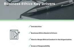 Business Ethics Key Drivers Introduction Ppt Powerpoint Presentation Layouts Show