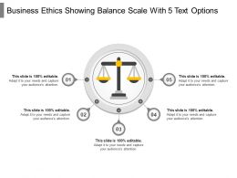 Business Ethics Showing Balance Scale With 5 Text Options
