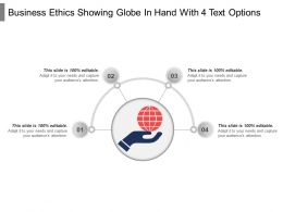 Business Ethics Showing Globe In Hand With 4 Text Options