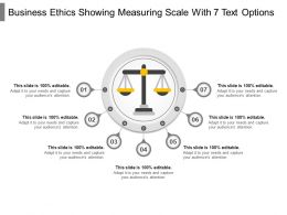 Business Ethics Showing Measuring Scale With 7 Text Options