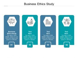 Business Ethics Study Ppt Powerpoint Presentation Outline Icon Cpb