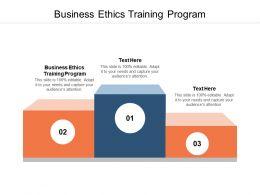 Business Ethics Training Program Ppt Powerpoint Presentation Portfolio Cpb