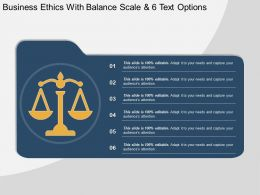Business Ethics With Balance Scale And 6 Text Options