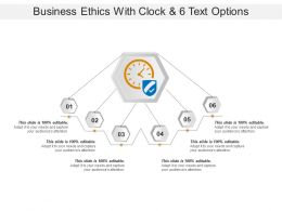 Business Ethics With Clock And 6 Text Options