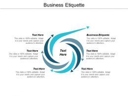 Business Etiquette Ppt Powerpoint Presentation Pictures Templates Cpb