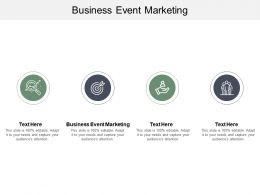 Business Event Marketing Ppt Powerpoint Presentation Model Background Cpb