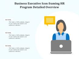 Business Executive Icon Framing HR Program Detailed Overview