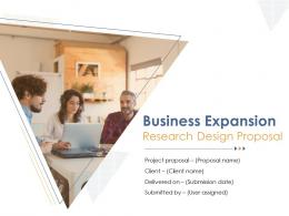 Business Expansion Research Design Proposal Powerpoint Presentation Slides