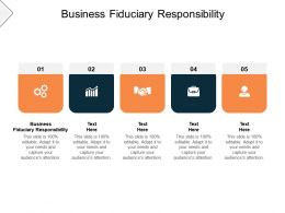 Business Fiduciary Responsibility Ppt Powerpoint Presentation Icon Graphics Pictures Cpb