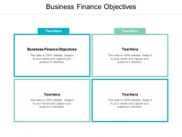Business Finance Objectives Ppt Powerpoint Presentation Gallery Inspiration Cpb