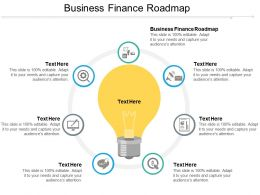 Business Finance Roadmap Ppt Powerpoint Presentation File Design Inspiration Cpb