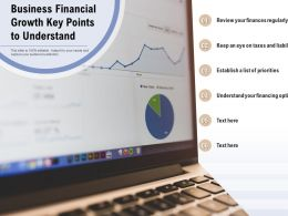 Business Financial Growth Key Points To Understand