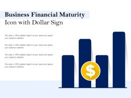 Business Financial Maturity Icon With Dollar Sign