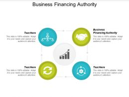 Business Financing Authority Ppt Powerpoint Presentation Gallery Examples Cpb
