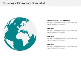 Business Financing Specialist Ppt Powerpoint Presentation Gallery Summary Cpb