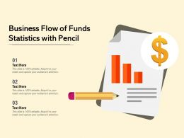 Business Flow Of Funds Statistics With Pencil