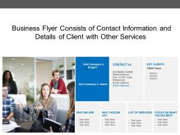 Business Flyer Consists Of Contact Information And Details Of Client With Other Services