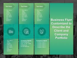 Business Flyer Customized To Describe The Client And Company Portfolio