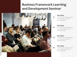 Business Framework Learning And Development Seminar