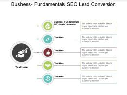 Business Fundamentals SEO Lead Conversion Ppt Powerpoint Presentation Slides Examples Cpb