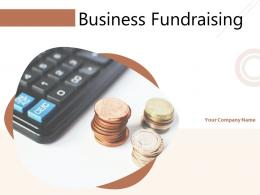 Business Fundraising Powerpoint Presentation Slides