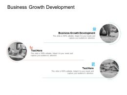 Business Growth Development Ppt Powerpoint Presentation Model Example Cpb