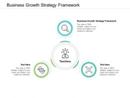 Business Growth Strategy Framework Ppt Powerpoint Presentation Layouts Graphics Cpb