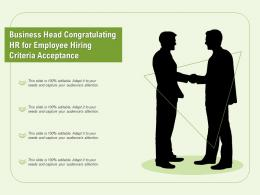 Business Head Congratulating Hr For Employee Hiring Criteria Acceptance