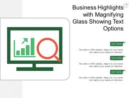 Business Highlights With Magnifying Glass Showing Text Options