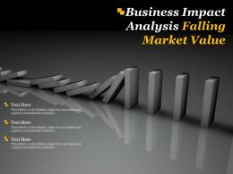 Business Impact Analysis Falling Market Value