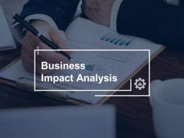 Business Impact Analysis Marketing Strategy Ppt Powerpoint Presentation File Infographics