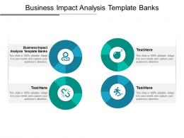 Business Impact Analysis Template Banks Ppt Powerpoint Presentation Outline Design Ideas Cpb