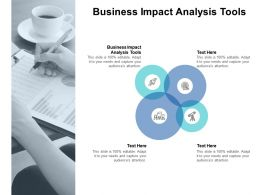 Business Impact Analysis Tools Ppt Powerpoint Presentation Styles Ideas Cpb