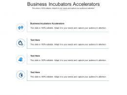 Business Incubators Accelerators Ppt Powerpoint Presentation Model Background Images Cpb