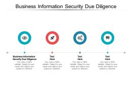 Business Information Security Due Diligence Ppt Powerpoint Presentation Slides Cpb