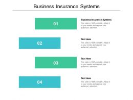 Business Insurance Systems Ppt Powerpoint Presentation Visual Aids Deck Cpb