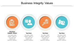 Business Integrity Values Ppt Powerpoint Presentation Summary Portfolio Cpb