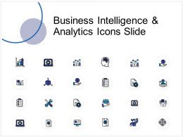 Business Intelligence And Analytics Icons Slide Ppt Powerpoint Visual Aids Infographics