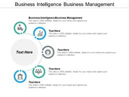 Business Intelligence Business Management Ppt Powerpoint Presentation Infographic Cpb