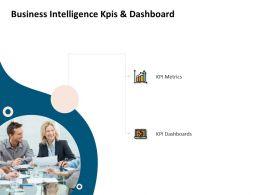 Business Intelligence KPIs And Dashboard Metrics Ppt Presentation Inspiration