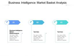 Business Intelligence Market Basket Analysis Ppt Powerpoint Presentation Model Examples Cpb