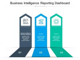 Business Intelligence Reporting Dashboard Ppt Powerpoint Presentation Outline Deck Cpb