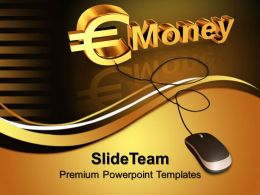 Business Intelligence Strategy Templates Money Sign With Mouse Ppt Designs Powerpoint